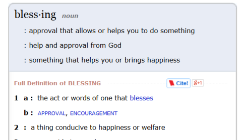 from http://www.merriam-webster.com/dictionary/blessing